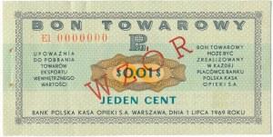 Pewex Bon Towarowy 1 cent 1969 WZÓR -El 0000000