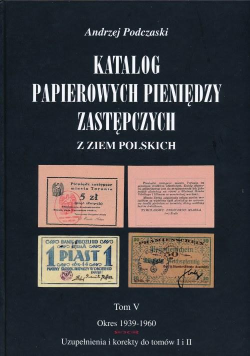 Podczaski Andrzej - Poznańskie Tom V, Uzupełnienia i korekty - Pierwsze wydanie