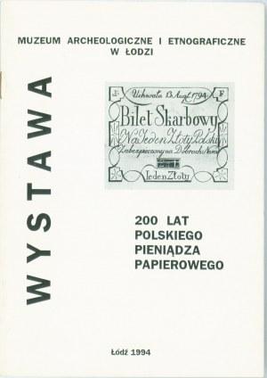 200 lat Polskiego Pieniądza Papierowego - Wystawa, Łódź 1994