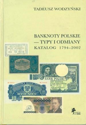 Banknoty Polskie 1794-2002, Wodzyński, Warszawa 2002