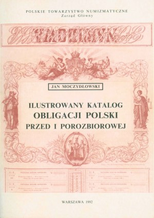 Katalog Obligacji Polskich 1782-1918, Modczydłowski, Warszawa 1992
