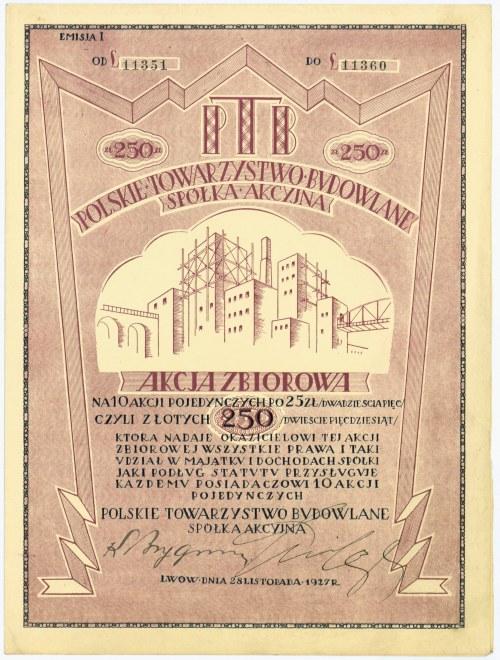 Polskie Towarzystwo Budowlane, Em.1, 10x25 złotych 1927