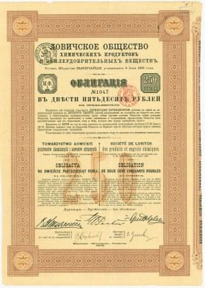 Towarzystwo Łowickie Przetworów Chemicznych- Obligacja na 250 rubli 1908