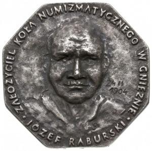 Józef Raburski - medal bez daty, odlany dla uczczenia d...