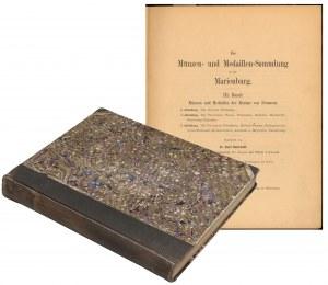 Zbiór Malborski - Tom III - Śląsk, Poznań, Pomorze... [Münzen- und Medaillen-Sammlung in der Marienburg III. Band], Gdańsk 1906