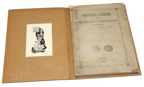 Wykopalisko w Głębokie średniowiecznych monet polskich [DECOUVERTE A GŁĘBOKIE...], Polkowski, Gniezno 1876