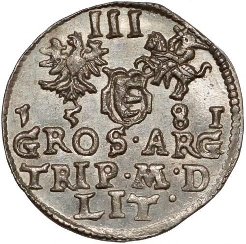 Stefan Batory, Trojak Wilno 1581 - wyśmienity