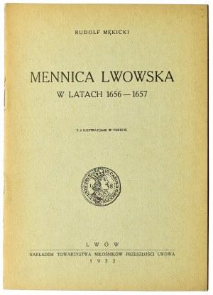 Rudolf Mękicki, Mennica Lwowska w latach 1656-1657