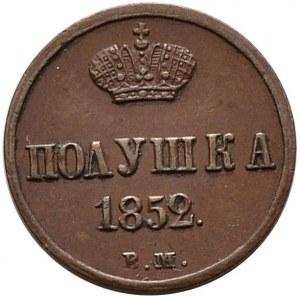 Zabór rosyjski, Mikołaj I, połuszka 1852 BM, Warszawa