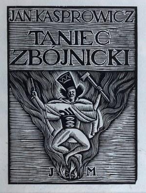 Władysław Skoczylas (1883 Wieliczka – 1934 Warszawa) - Zbójnik skaczący nad ogniem
