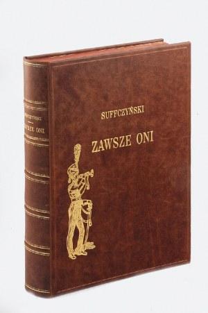 Juliusz KOSSAK (1824-1899), Kajetan SUFFCZYŃSKI (1807-1873), Wincenty POL (1807-1872), Zawsze oni