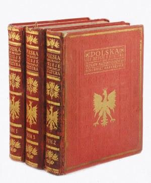 Polska - jej dzieje i kultura od czasów najdawniejszych do chwili obecnej