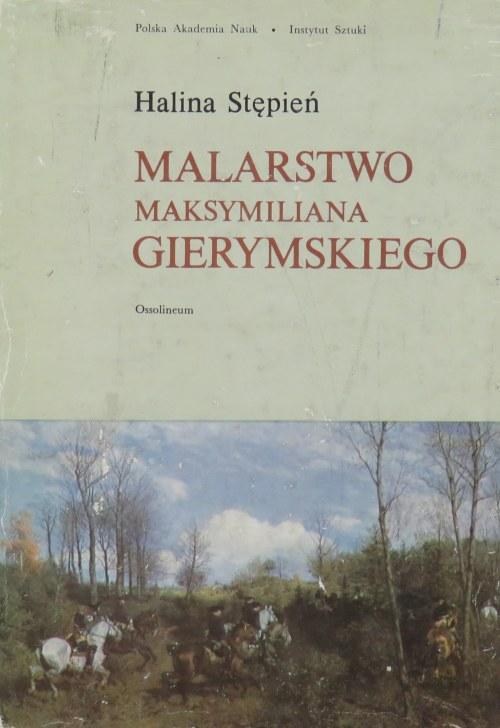 Halina Stępień, MALARSTWO MAKSYMILIANA GIERYMSKIEGO, 1979