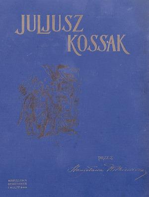 KOSSAK Juliusz (1824-1899), Stanisław Witkiewicz