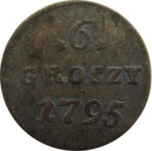 Stanisław A. Poniatowski, 6 groszy 1795