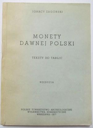 Ignacy Zagórski, Monety dawnej Polski, teksty do tablic, reedycja Warszawa 1977