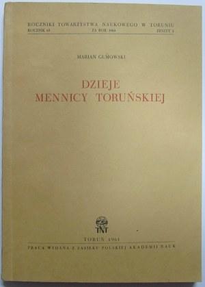 Marian Gumowski, Dzieje Mennicy Toruńskiej, Toruń 1961