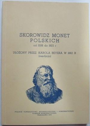 Karol Beyer, Skorowidz monet polskich od 1506-1825 r, reprint 1973