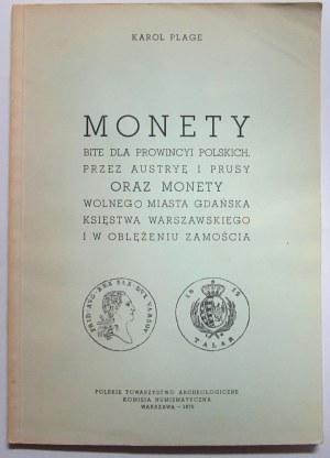Karol Plage, Monety bite dla Prowincyi Polskich..., reprint Warszawa 1970
