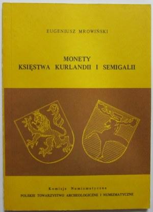 Eugeniusz Mrowiński, Monety Księstwa Kurlandii i Semigalii, Warszawa 1989