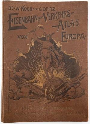 ATLAS KOLEJOWY ROSJI, BAŁKANÓW I TURCJI, Dr. W. Koch, C.Opitz, wyd. J.J.Arnd, Lipsk, 1894