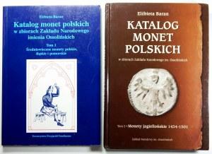 Elżbieta Baran, Katalog monet polskich w zbiorach Zakładu narodowego imienia Ossolińskich. Tom 1 i Tom 2