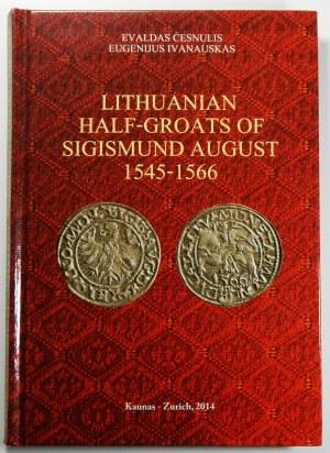 Evaldas Cesnulis / Eugenius Ivanauskas, Lithuanian Half Groats of Sigismund August 1545-1566