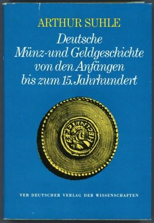 Suhle, Deutsche Münz- und Geldgeschichte ...