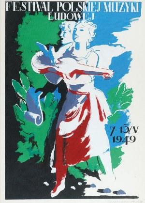 Tadeusz GRONOWSKI (1894-1990), Festiwal Polskiej Muzyki Ludowej, 1949
