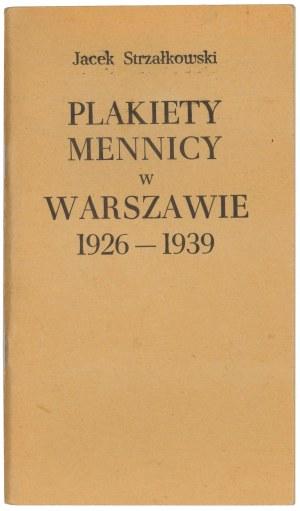 Plakiety Mennicy w Warszawie 1926-1939, J. Strzałkowski