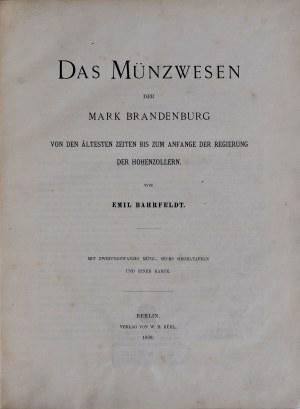 Bahrfeldt E., Das Münzwesen der Mark Brandenburg, Berlin 1889.