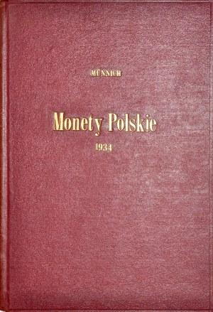 Münnich J., Monety polskie XI-XX wiek, Katalog V, Kraków 1934.