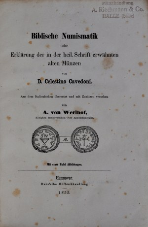 Cavedoni C., Biblische Numismatik, Band I und II, Hannover 1855.