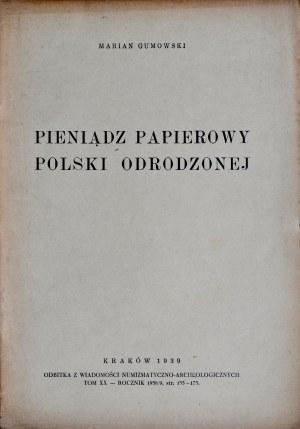Gumowski M., Pieniądz papierowy Polski odrodzonej, Kraków 1939.