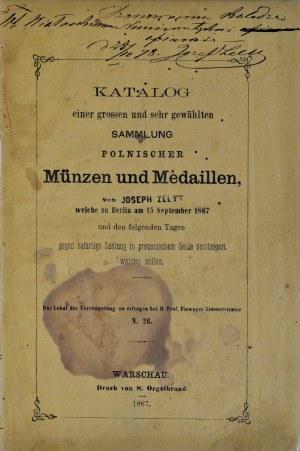 Zeltt J., Katalog zbioru polskich monet i medali Józefa Zeltta, Warszawa 1867.