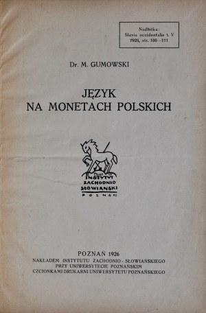 Gumowski M., Język na monetach polskich, Poznań 1926.
