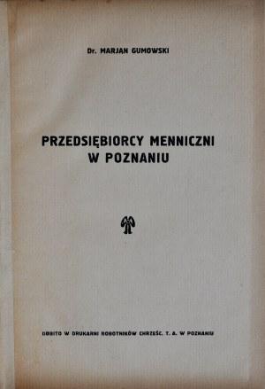 Gumowski M., Przedsiębiorcy menniczni w Poznaniu, Poznań 1927.