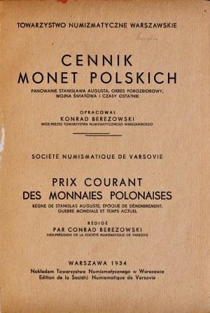 Berezowski K., Cennik monet Polskich, Warszawa 1934.