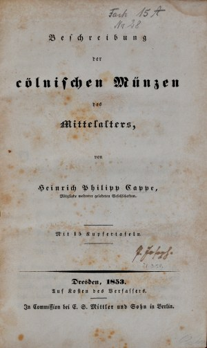 Cappe H.P., Beschreibung der cölnischen Münzen des Mittelalter, Dresden 1853.