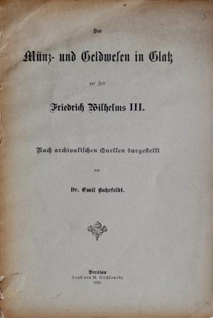 Bahrfeldt E., Das Münz und Geldwesen in Glatz, Breslau 1898.