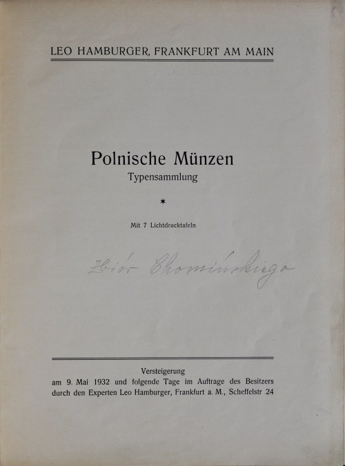 Chomiński, Katalog aukcyjny zbioru polskich monet należących do Chomińskiego, Frankfurt nad Menem 1932.