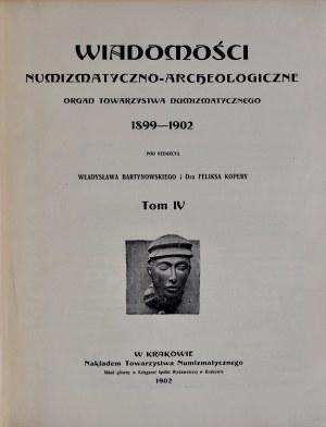 Bartynowski W., Wiadomości numizmatyczno-archeologiczne 1899-1902, Tom IV, Kraków 1902.