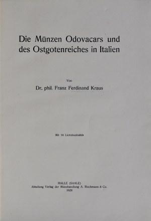 Kraus F.F., Die Münzen Odovacars und des Ostgotenreiches in Italien, Halle 1928.