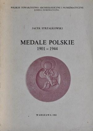 Strzałkowski J., Medale Polskie 1901-1944, Warszawa 1981.