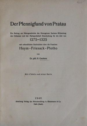 Gaettens R., Der Pfennigfund von Pratau, Halle 1940.