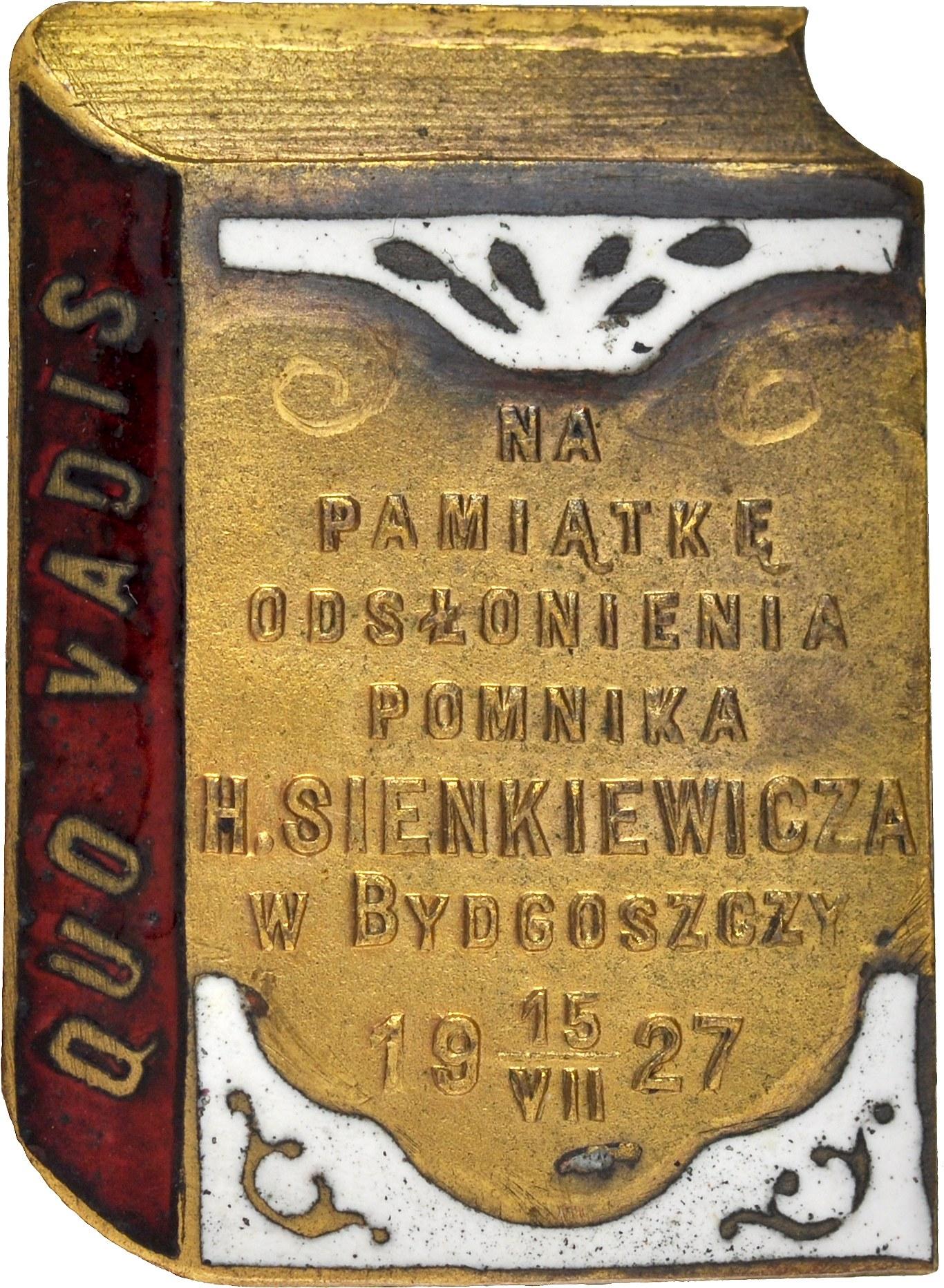 Znaczek pamiątkowy wybity z okazji odsłonięcia pomnika Henryka Sienkiewicza w Bydgoszczy, dnia 15. VII 1927.
