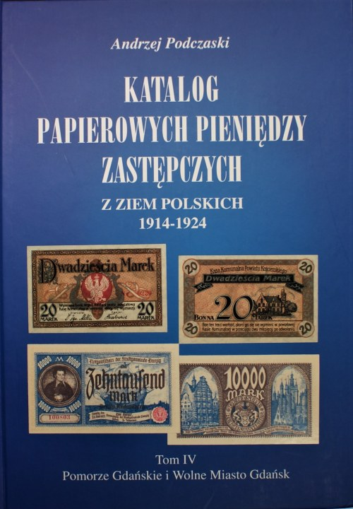 Andrzej Podczaski - Tom IV - Pomorze Gdańskie i Wolne Miasto Gdańsk