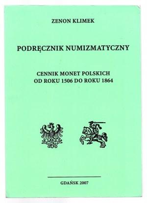Zenon Klimek - Podręcznik numizmatyczny - Gdańsk 2007