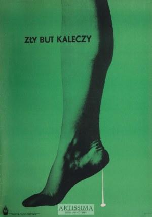 Władysław Przystański (1931–2014), Plakat Zły but kaleczy