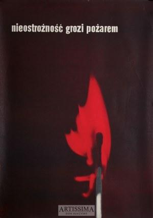 Władysław Przystański (1931–2014), Plakat Nieostrożność grozi pożarem